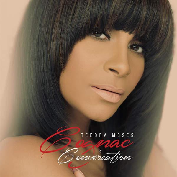 Teedra Moses - Cognac & Conversation