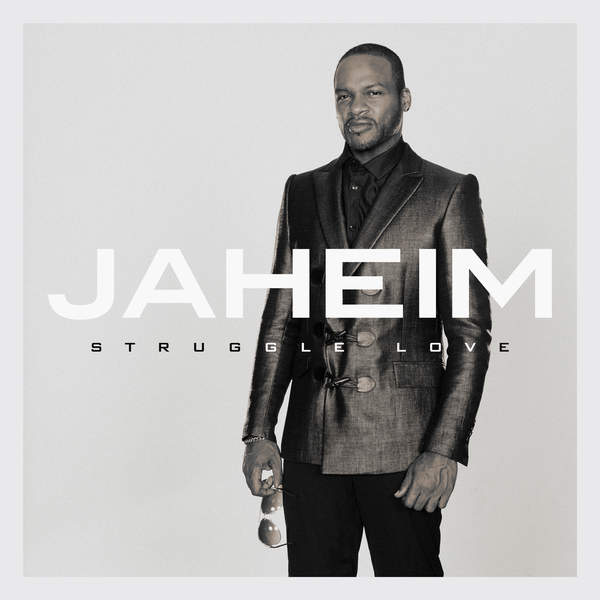 Jaheim Struggle-Love