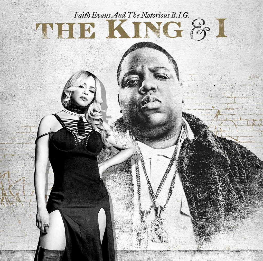 Faith Evans Notorious BIG The King & I