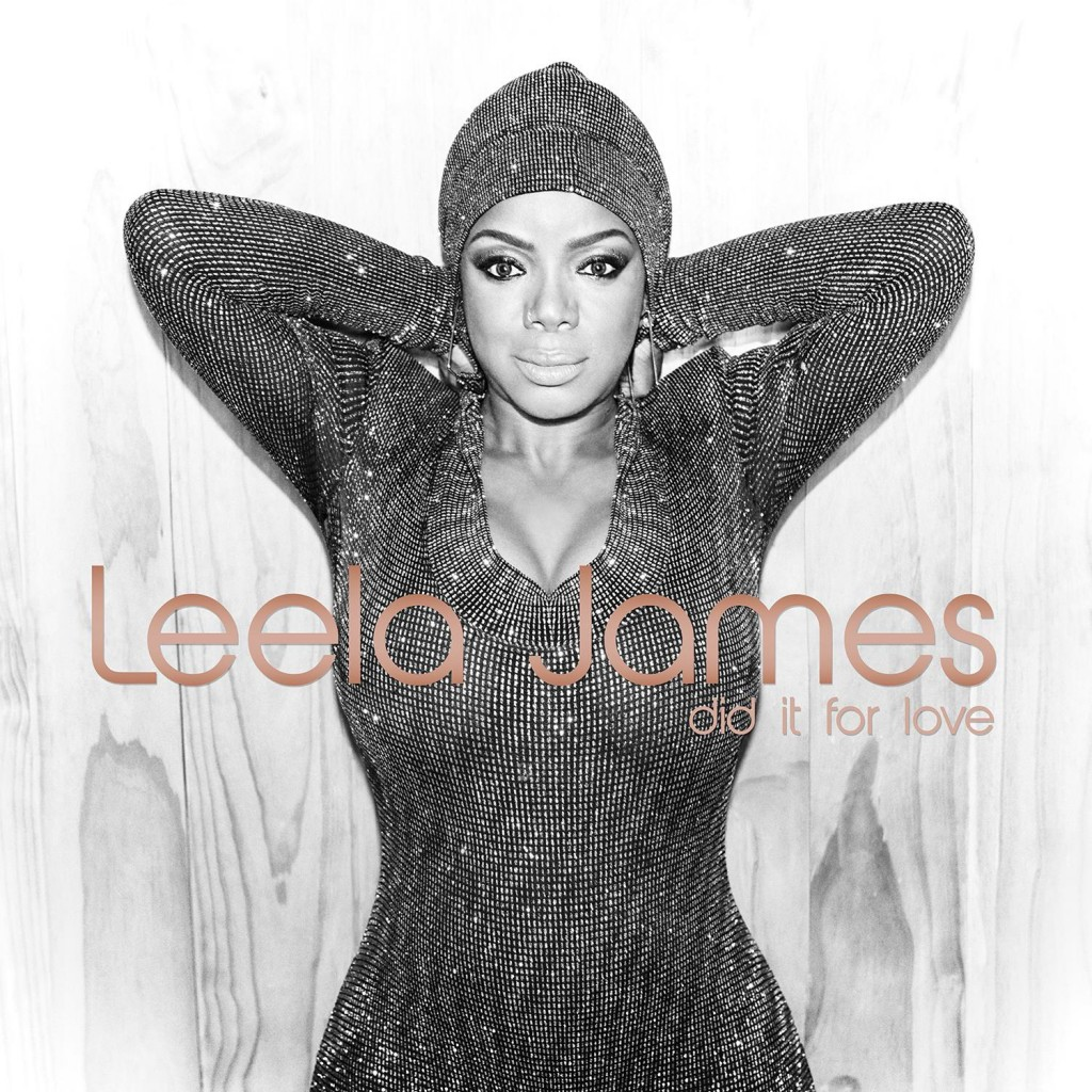 Leela James Did It For Love Cover