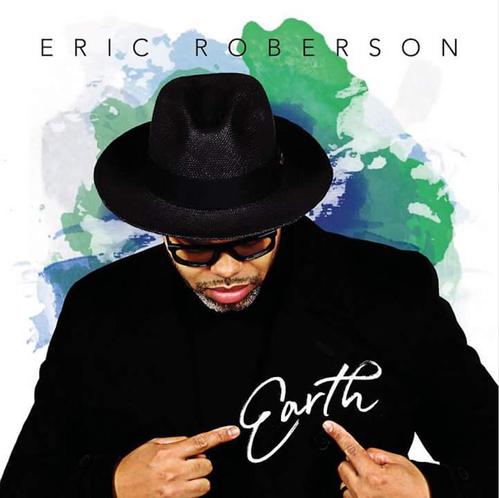 Eric Roberson Earth