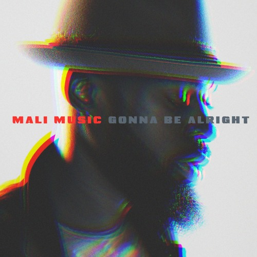 Mali-Music-Gonna-Be-Alright