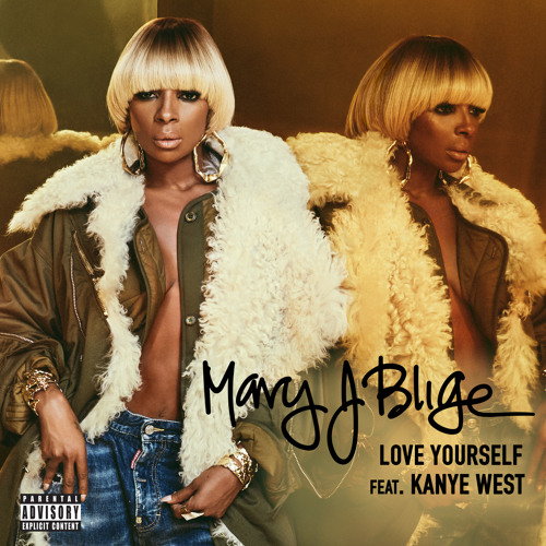 Mary J Blige -Kanye-West - Love-Yourself