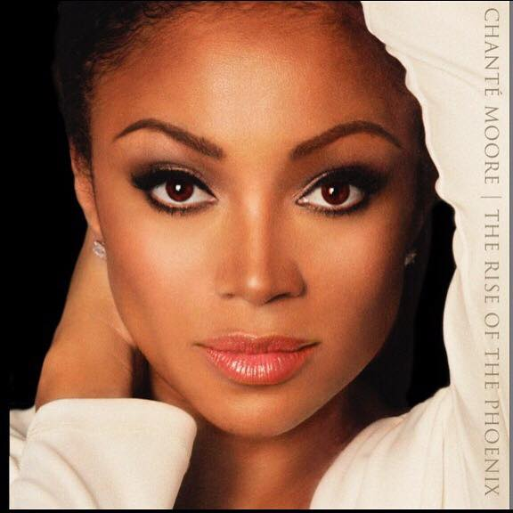 Chanté Moore The Rise Of The Phoenix